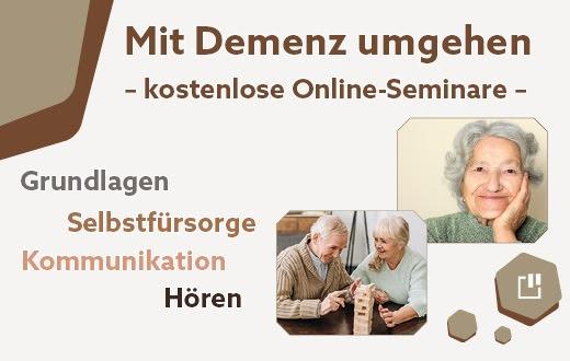 Kostenlose Online-Seminare für Angehörige und Pflegende Mit Demenz umgehen – Grundlagen, Kommunikation, Hören, Selbstfürsorge